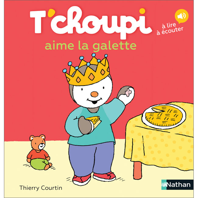 T 39 choupi aime la galette thierry courtin 9782092570463 - Tchoupi galette ...
