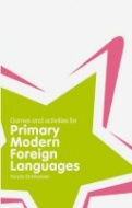 Games and Activities for Primary Modern Foreign Languages