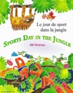Sports Day in the Jungle / Le jour de sport dans la jungle (French - English)