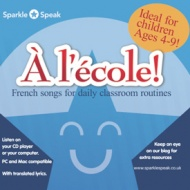 � l'�cole - French songs for daily classroom routines