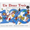 Un Deux Trois - First French Rhymes