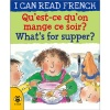 I can read French - Qu'est-ce qu'on mange ce soir ? / What's for supper?