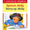 I can read Spanish - Apúrate, Molly / Hurry up, Molly
