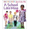 Children Just Like Me - A School Like Mine