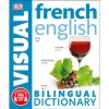 DK French - English Visual Dictionary