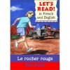 Let's read French - Le rocher rouge / Red Rock