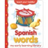 My Early Learning Library - Spanish Words