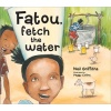 Fatou, Fetch the Water