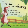 The Fox and the Grapes / Le Renard et le Raisin (French - English)
