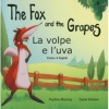 The Fox and the Grapes / La volpe e l'uva (Italian - English)