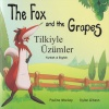 The Fox and the Grapes / Tilkiyle Üzümler (Turkish - English)