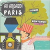 All Aboard! Paris : A French Primer