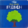 Lonely Planet Kids - First Words Board Book - French