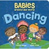 Babies around the World: Dancing