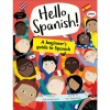 Hello Spanish! A Beginner's Guide to Spanish