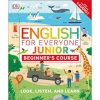 DK English for Everyone Junior: Beginner's Course