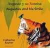 Augustus and His Smile / Augusto y su Sonrisa (Spanish)