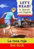 Let's read Spanish - La roca roja / Red Rock
