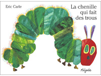 The Very Hungry Caterpillar in French