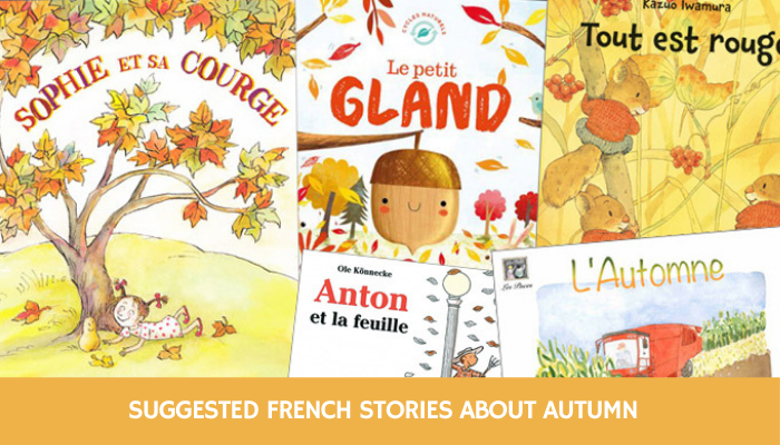 Suggested French stories for autumn