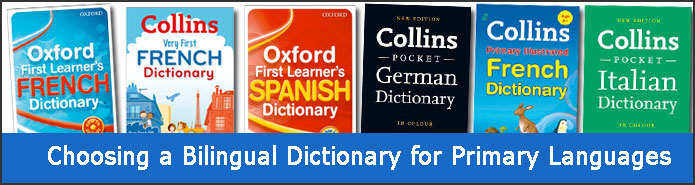 Which bilingual dictionary for Primary MFL?