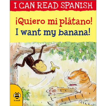 I can read Spanish - ¡Quiero mi plátano! / I want my banana!