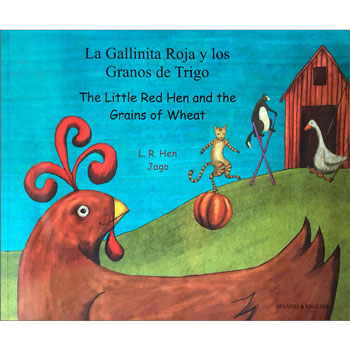 The Little Red Hen & The Grains of Wheat - Spanish & English