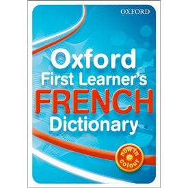 Oxford First Learner's French Dictionary