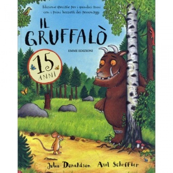 Il Gruffalò - 15 anni  (Two Stories)