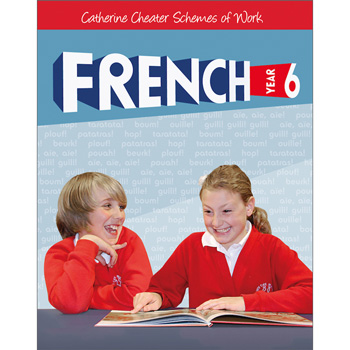 Catherine Cheater Scheme of Work for French - Year 6