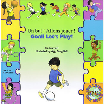 Goal! Let's Play ! / Un but! Allons jouer! (French / English)