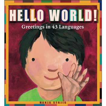 Hello World - Greetings in 43 Languages