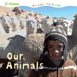 Oxfam Around the World - Our Animals