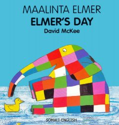 Elmer's Day / Maalinta Elmer ( Somali - English )