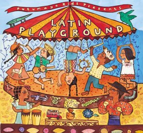 Putumayo Kids - Latin Playground