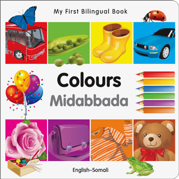 My First Bilingual Book - Colours (Somali & English)