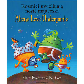Aliens Love Underpants - Polish & English