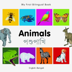 My First Bilingual Book - Animals (Bengali - English)