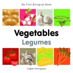 My First Bilingual Book - Vegetables (Portuguese - English)