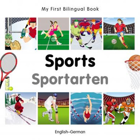 My First Bilingual Book - Sports (German - English)