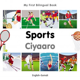 My First Bilingual Book - Sports (Somali - English)