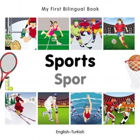 My First Bilingual Book - Sports (Turkish - English)