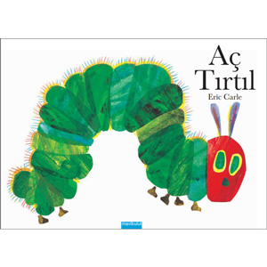 Aç Tırtıl (The Very Hungry Caterpillar in Turkish)