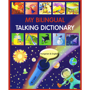 My Bilingual Talking Dictionary - Hungarian (Book Only)