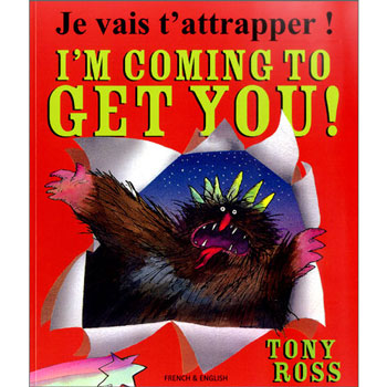I'm Coming to Get You: French & English