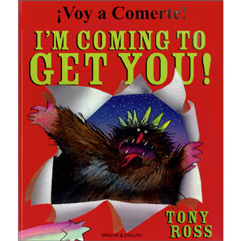 I'm Coming to Get You : Spanish & English