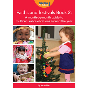 Faiths and Festivals (Practical Pre-School) - Book 2