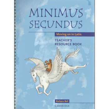 Minimus Secundus - Moving on in Latin: Teacher's Resource Book