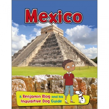 Mexico: A Benjamin Blog and His Inquisitive Dog Guide