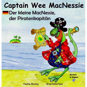 Captain Wee MacNessie / Der kleine MacNessie der Piratenkapitän (German - English)